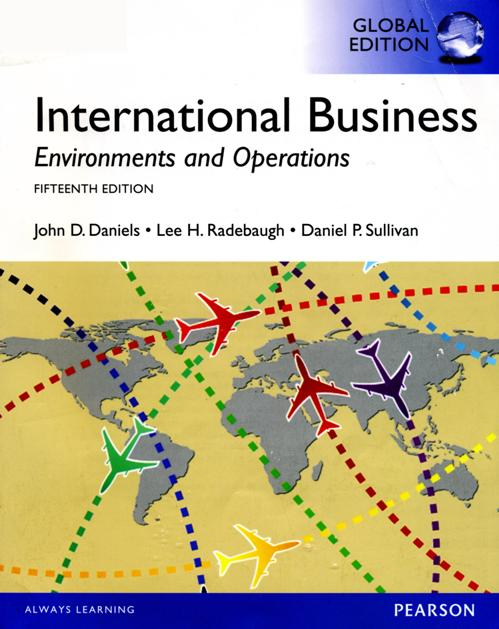 daniels international business 13e International business, 13th edition john daniels  this text not only describes  the ideas of international business but it also uses contemporary examples,.